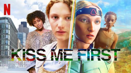 Kiss Me First | Netflix Official Site